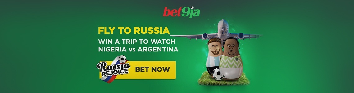 Bet9ja Fly To Russia Promo - Win A Trip To Watch Nigeria v